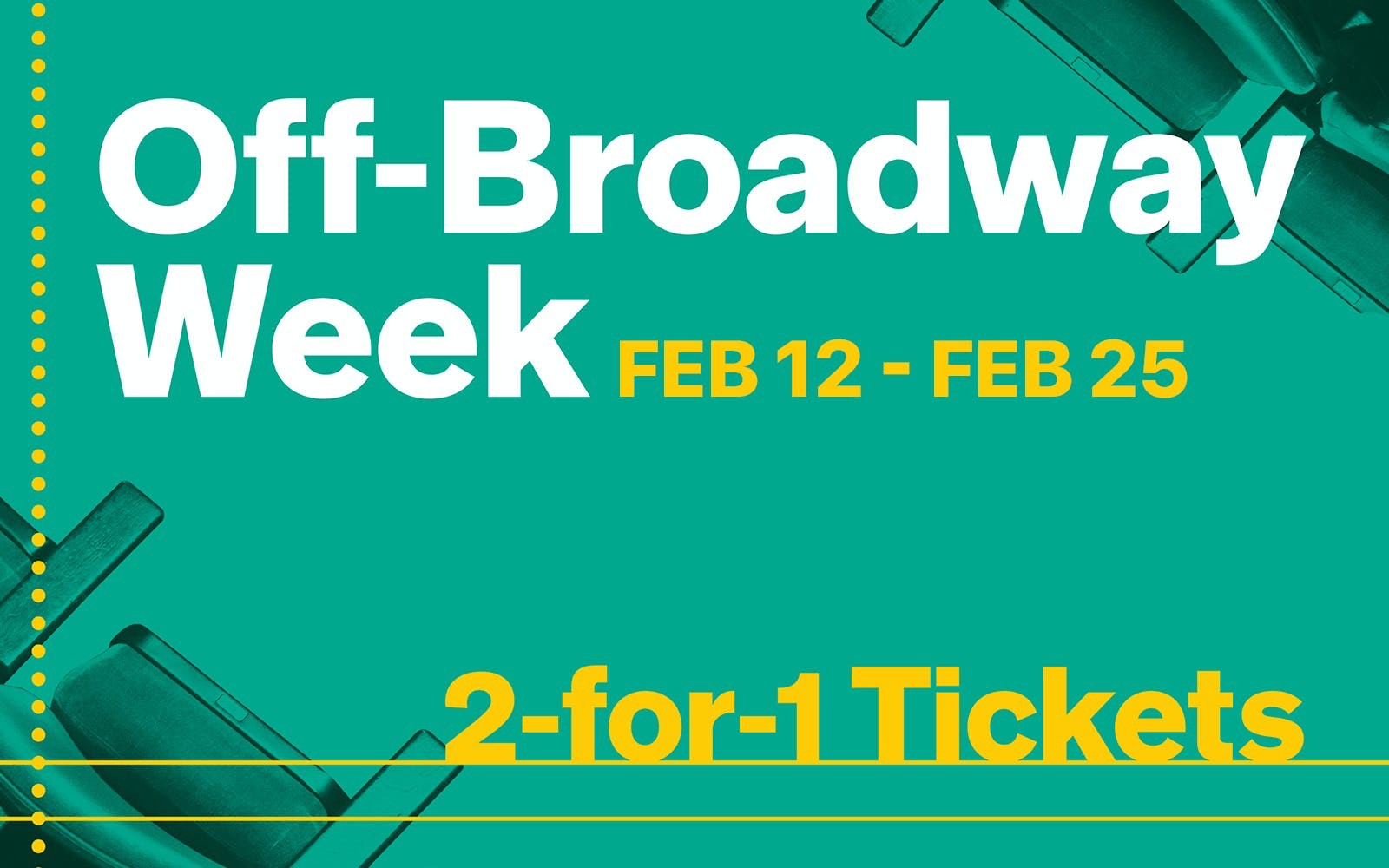 Off Broadway Week 2 for 1