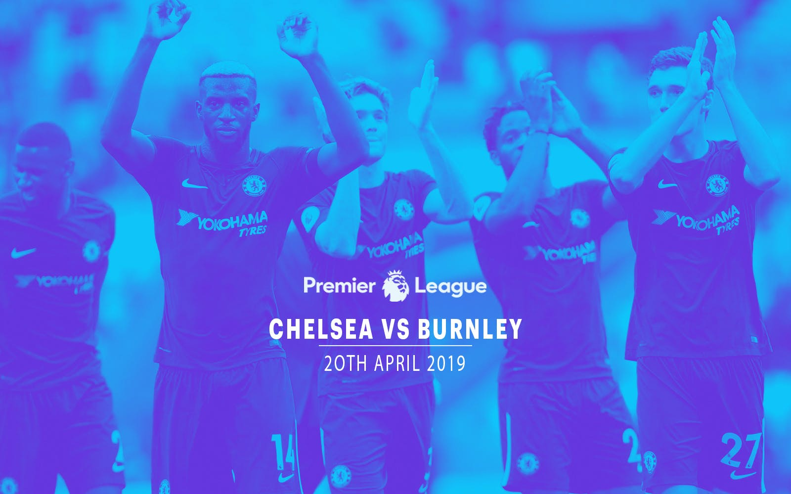 Chelsea vs Burnley - 20th Apr'19