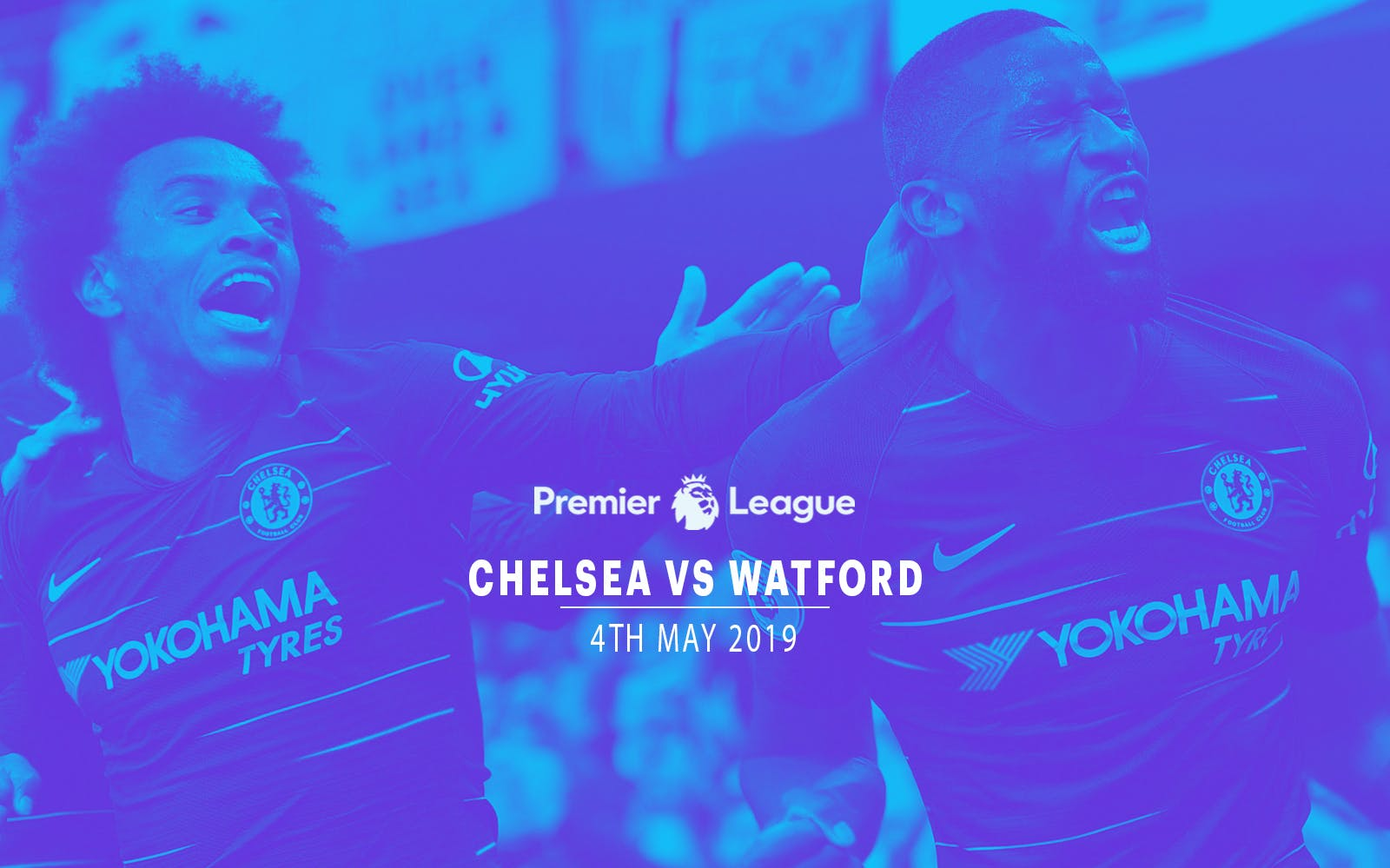 Chelsea vs Watford - 4th May'19