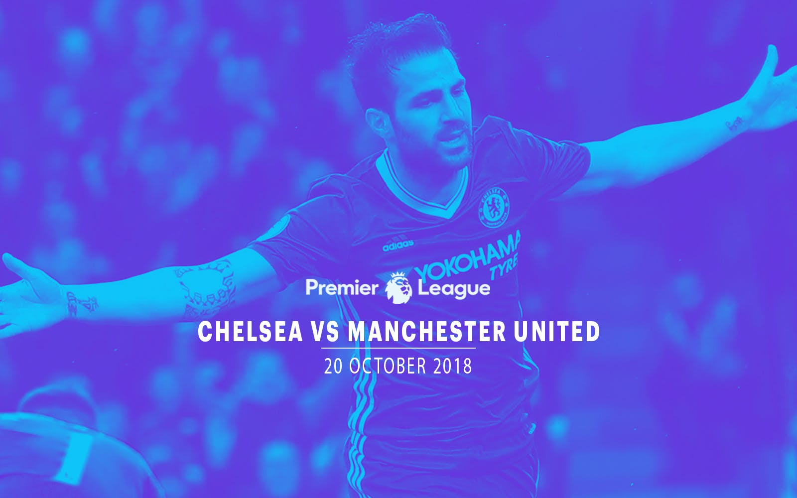 Chelsea vs Manchester United- 20th Oct'18