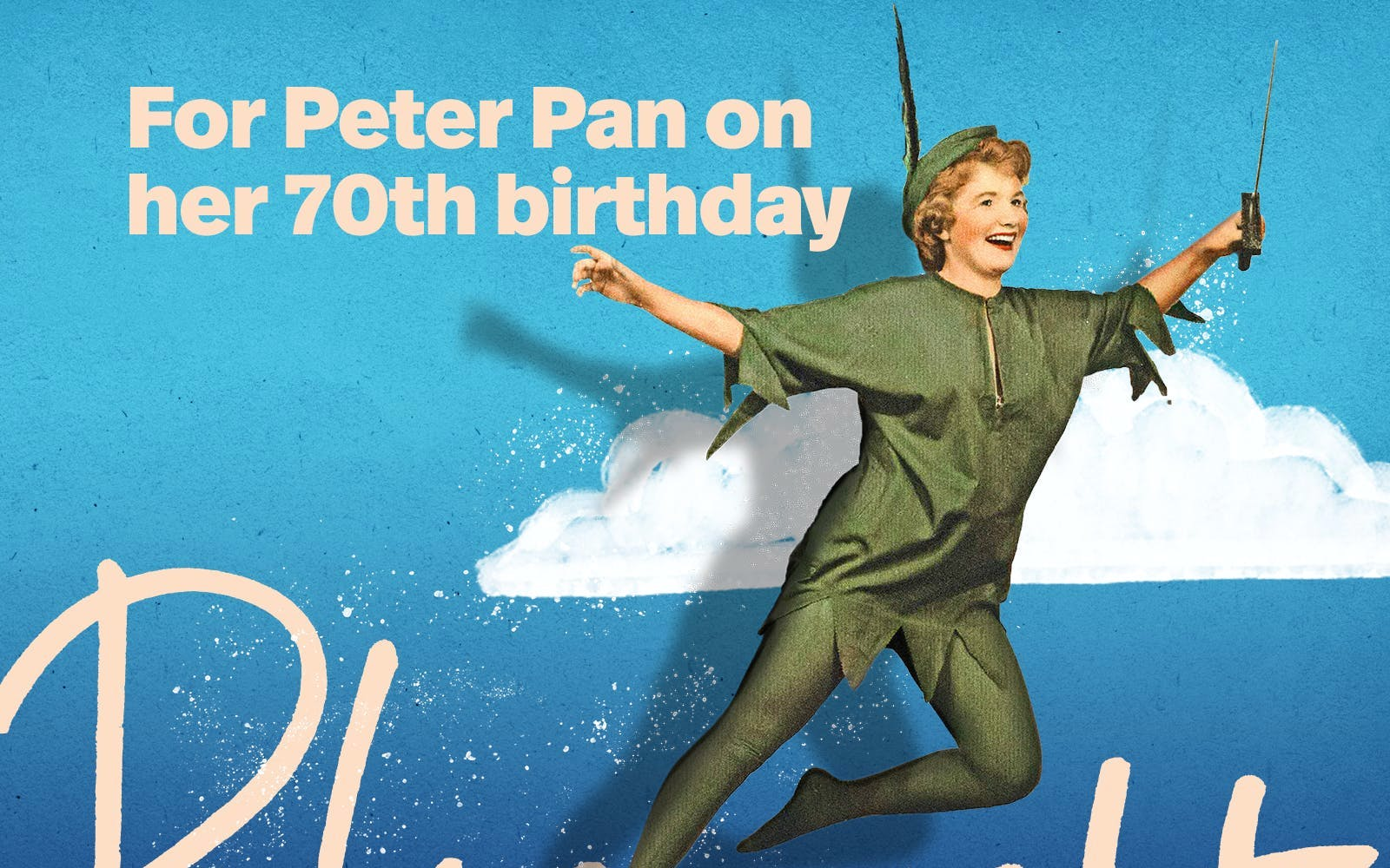 for peter pan on her 70th birthday-1