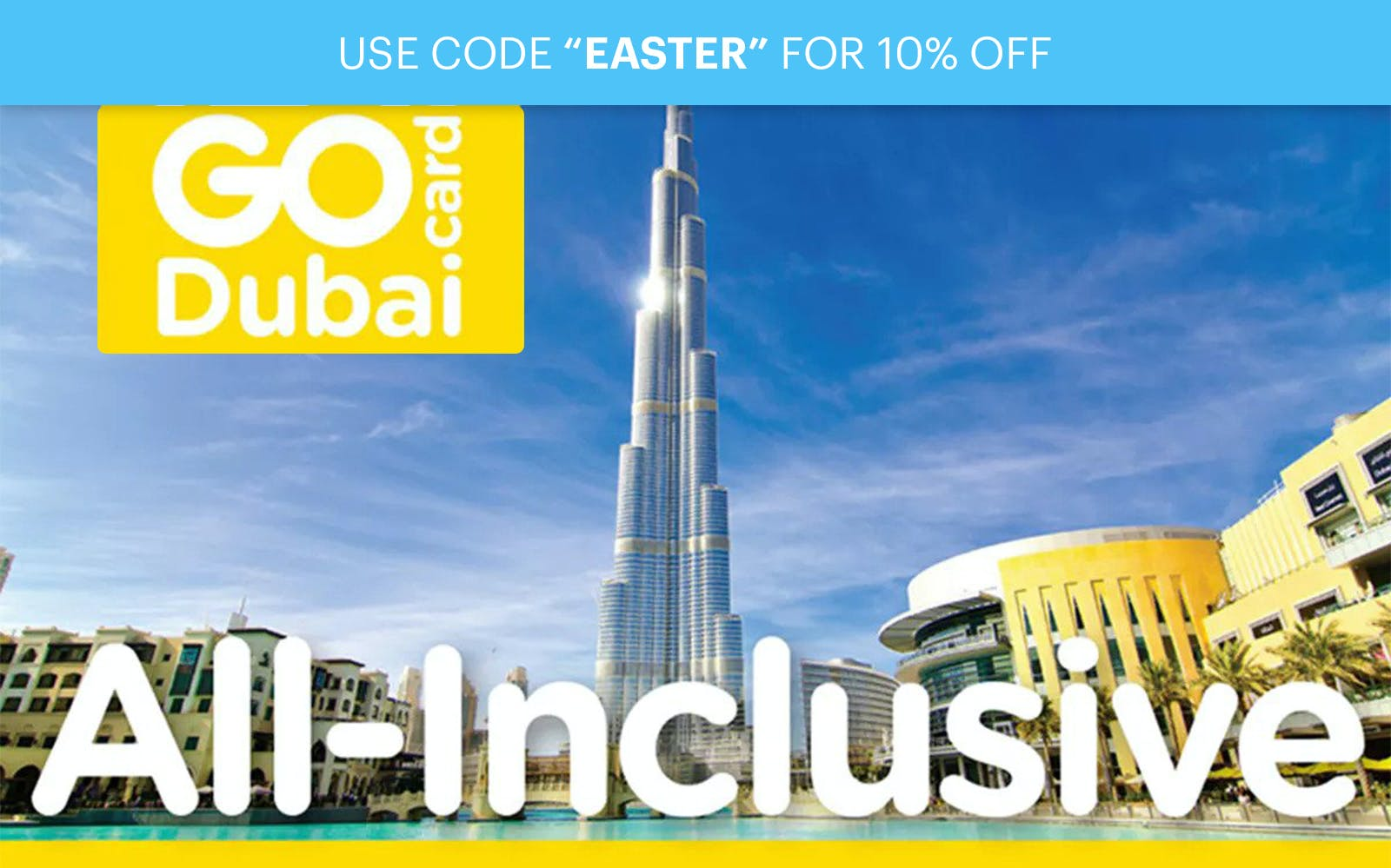 Go Dubai All Inclusive Pass - Choose 2,3,4,5 or 7 Days