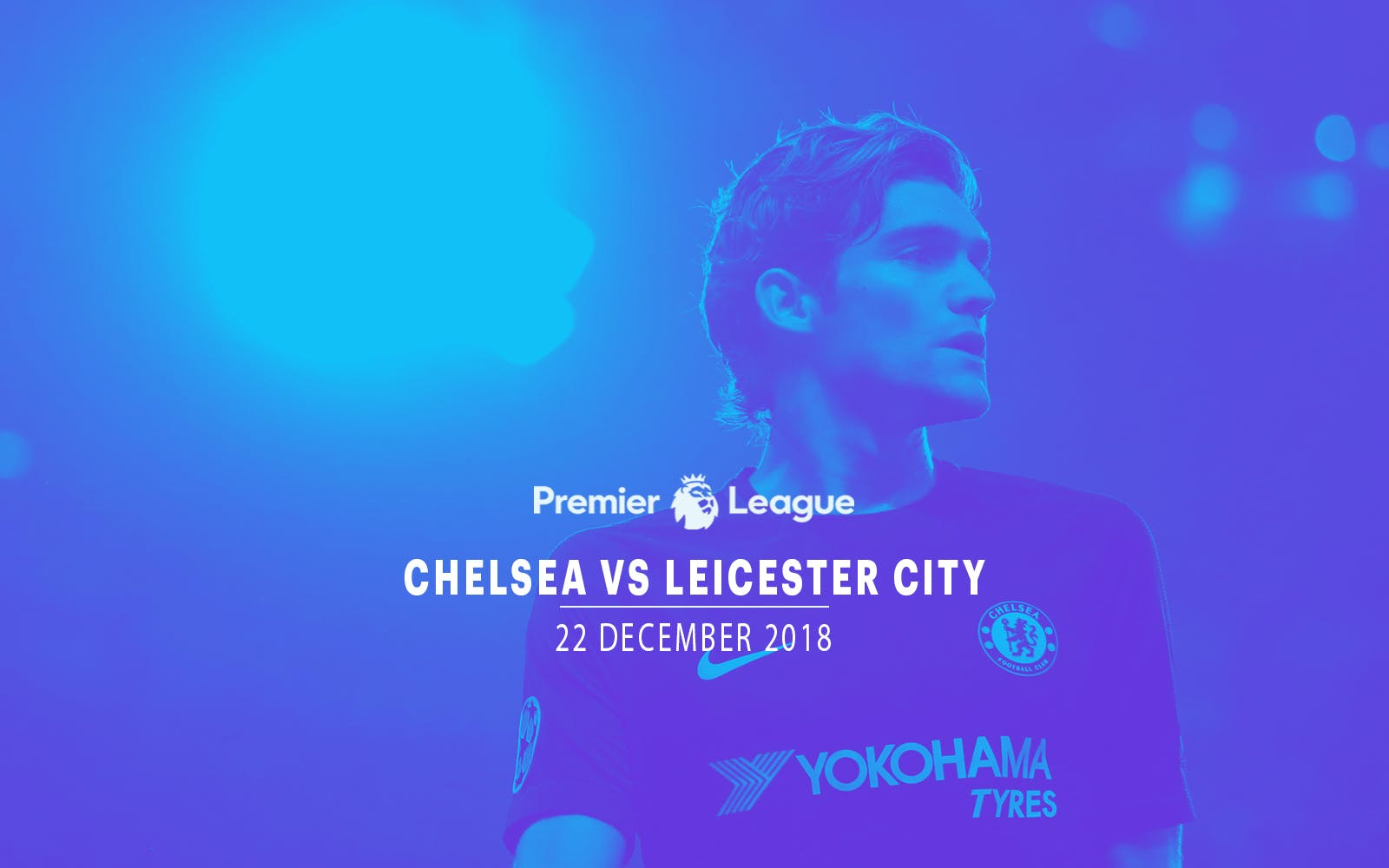 Chelsea vs Leicester City - 22nd Dec'18