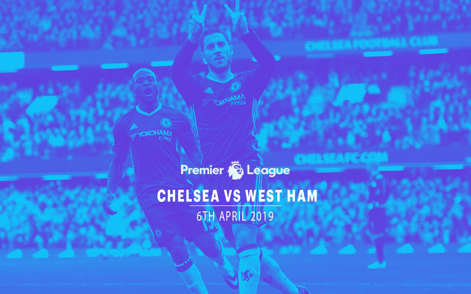 Chelsea vsWest Ham - 6th Apr'19