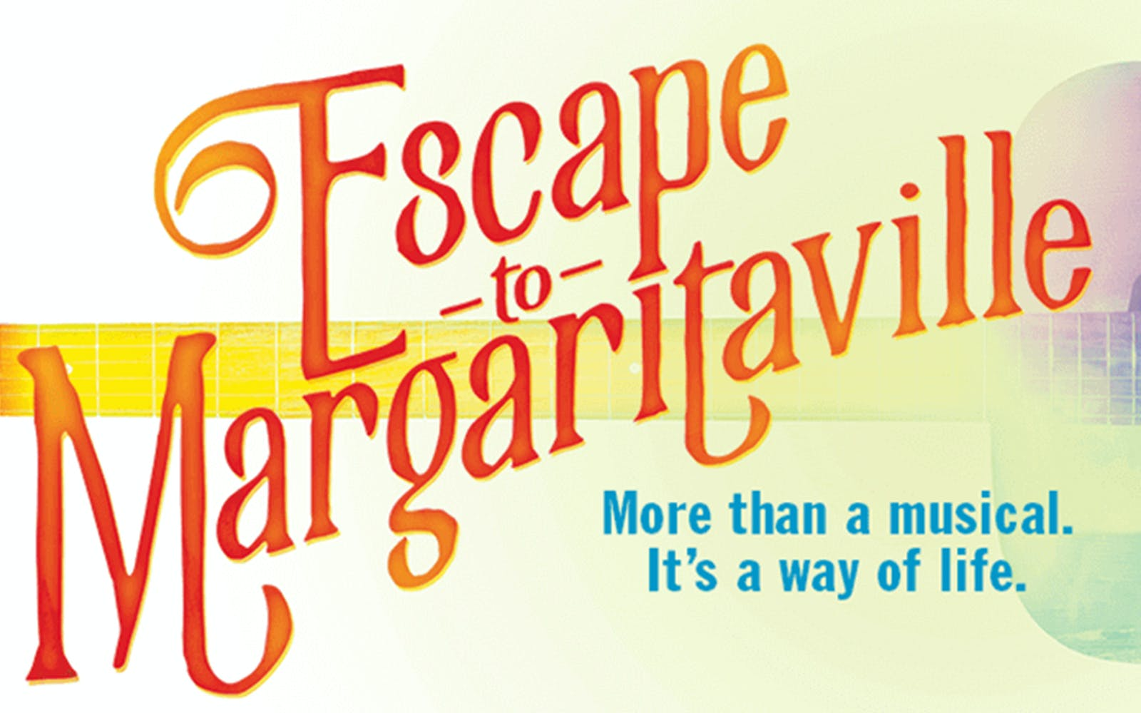 Best Broadway Shows - 2018 - escape to Margaritaville
