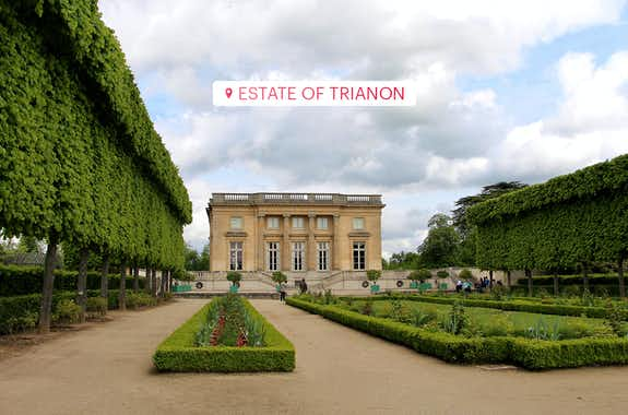 Palace of Versailles Estate of Trianon