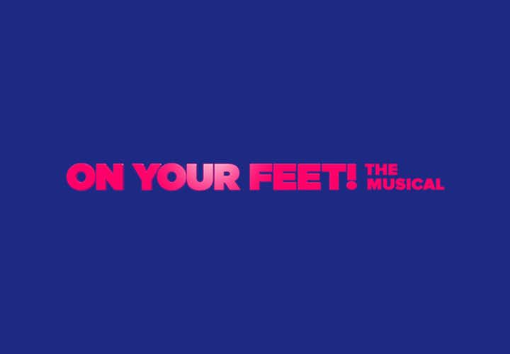 Best West End Shows - On Your Feet