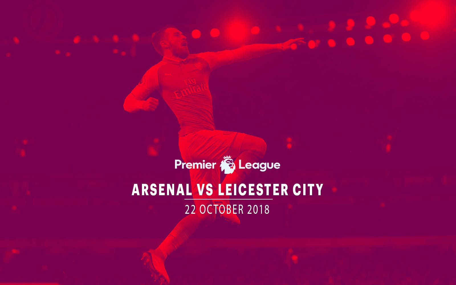 Arsenal vs Leicester City - 22nd Oct'18
