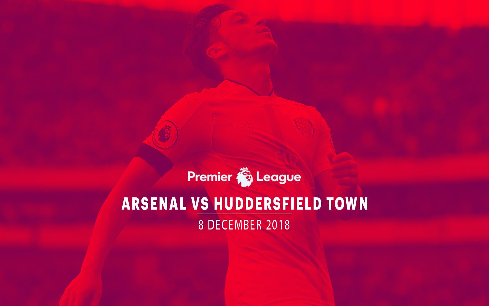 Arsenal vs Huddersfield Town - 8th Dec'18