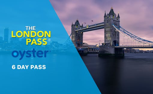 6 Day London Pass with Oyster Travel Card