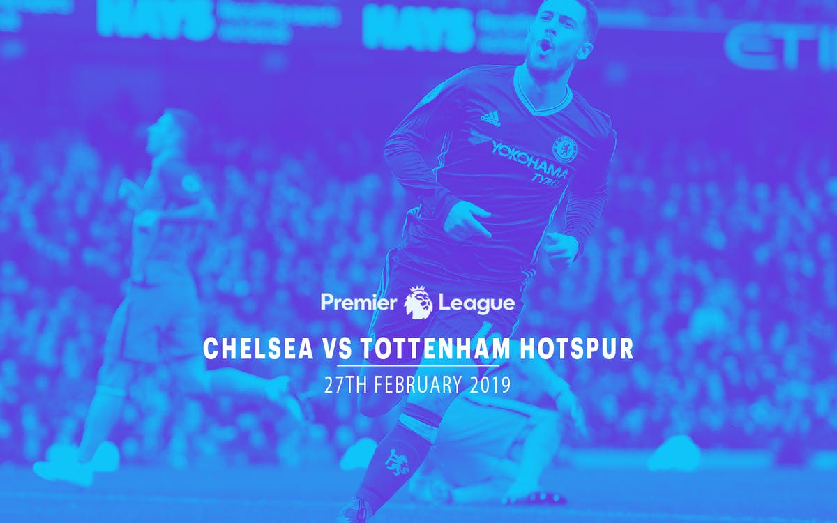 chelsea vstottenham hotspur  - 27th feb'19-1