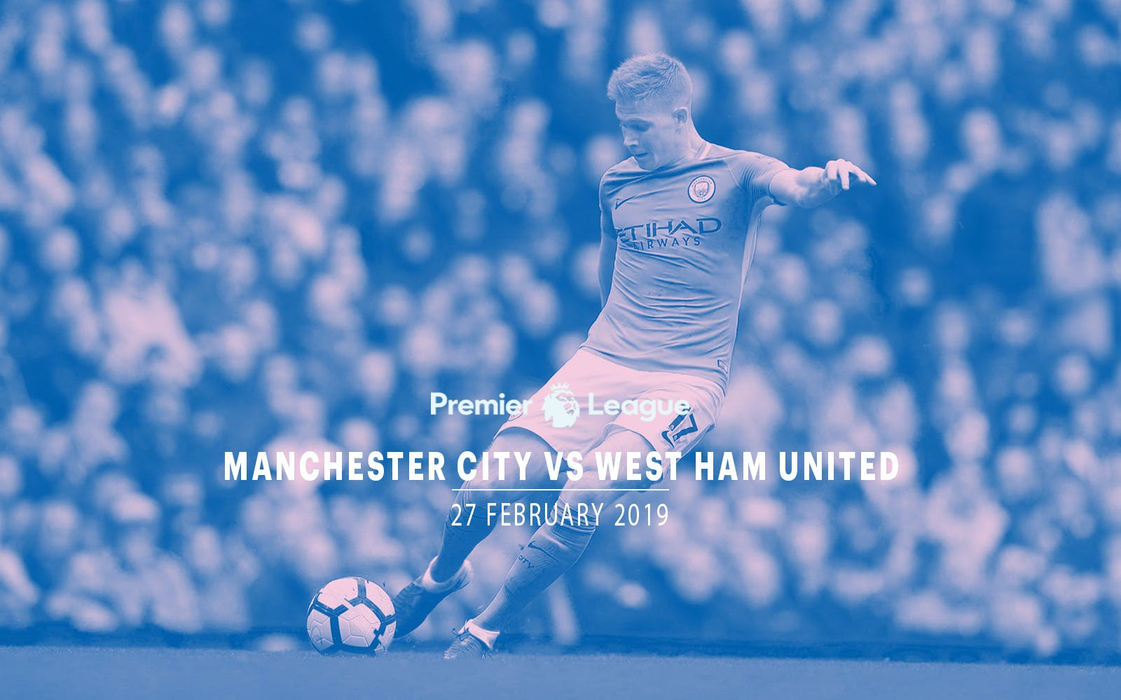 Manchester City vs West Ham United - 27th Feb' 2019