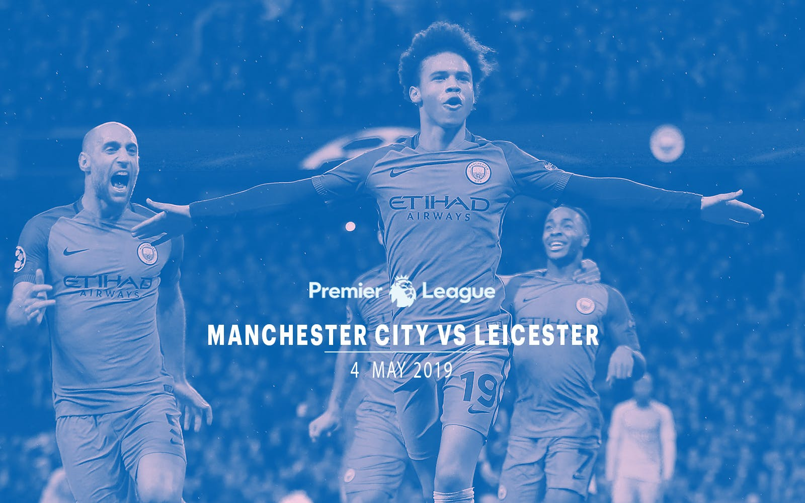 Manchester City vs Leicester - 4th May'19