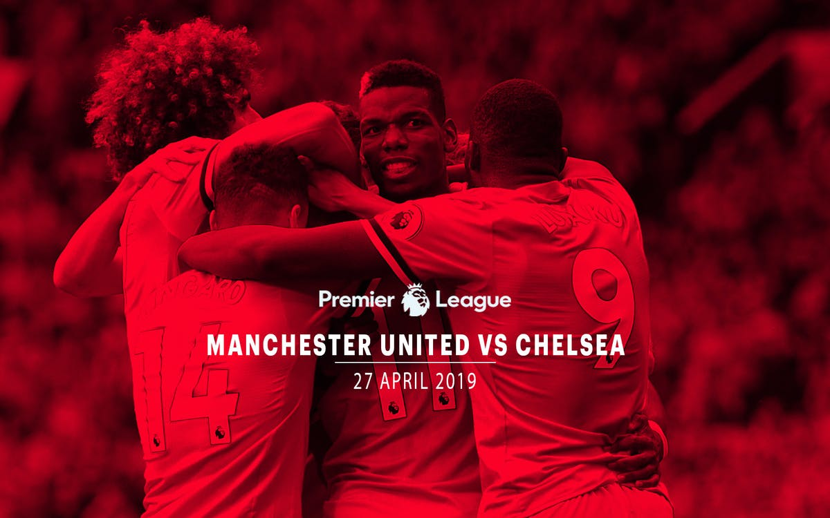 manchester united vs chelsea-27 april 2019-1