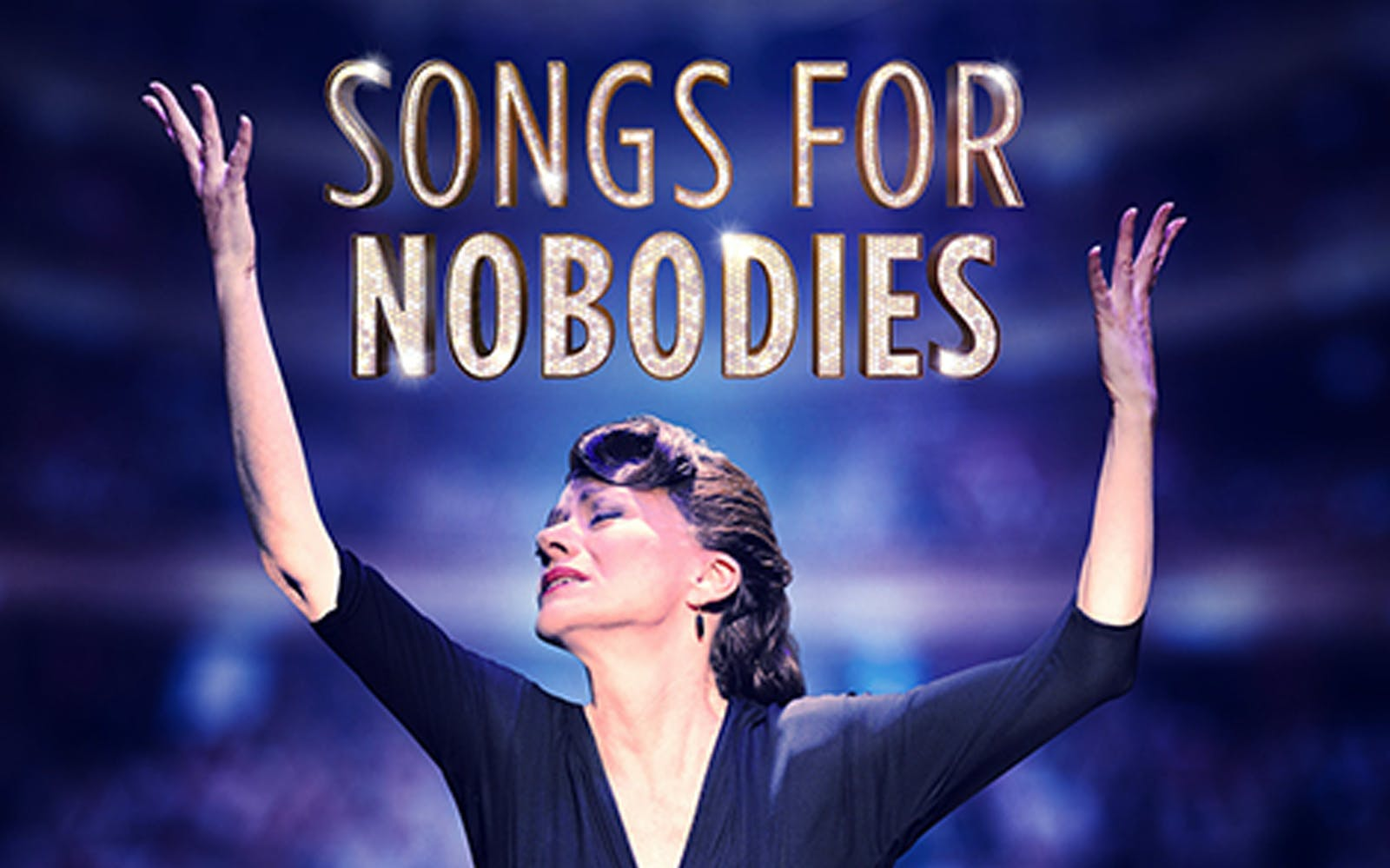 Songs for Nobodies west end