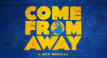 Come From Away: A New Musical - Broadway Week Discount