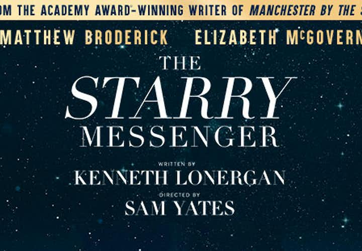 Best west end Shows - The Starry Messenger
