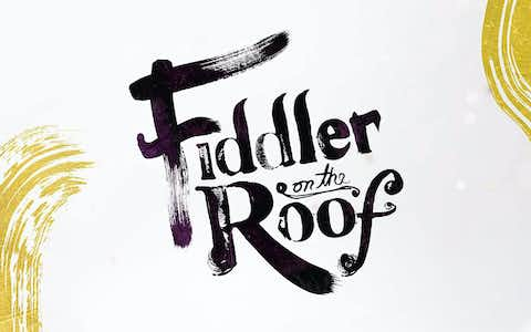 Fiddler on the roof - West End