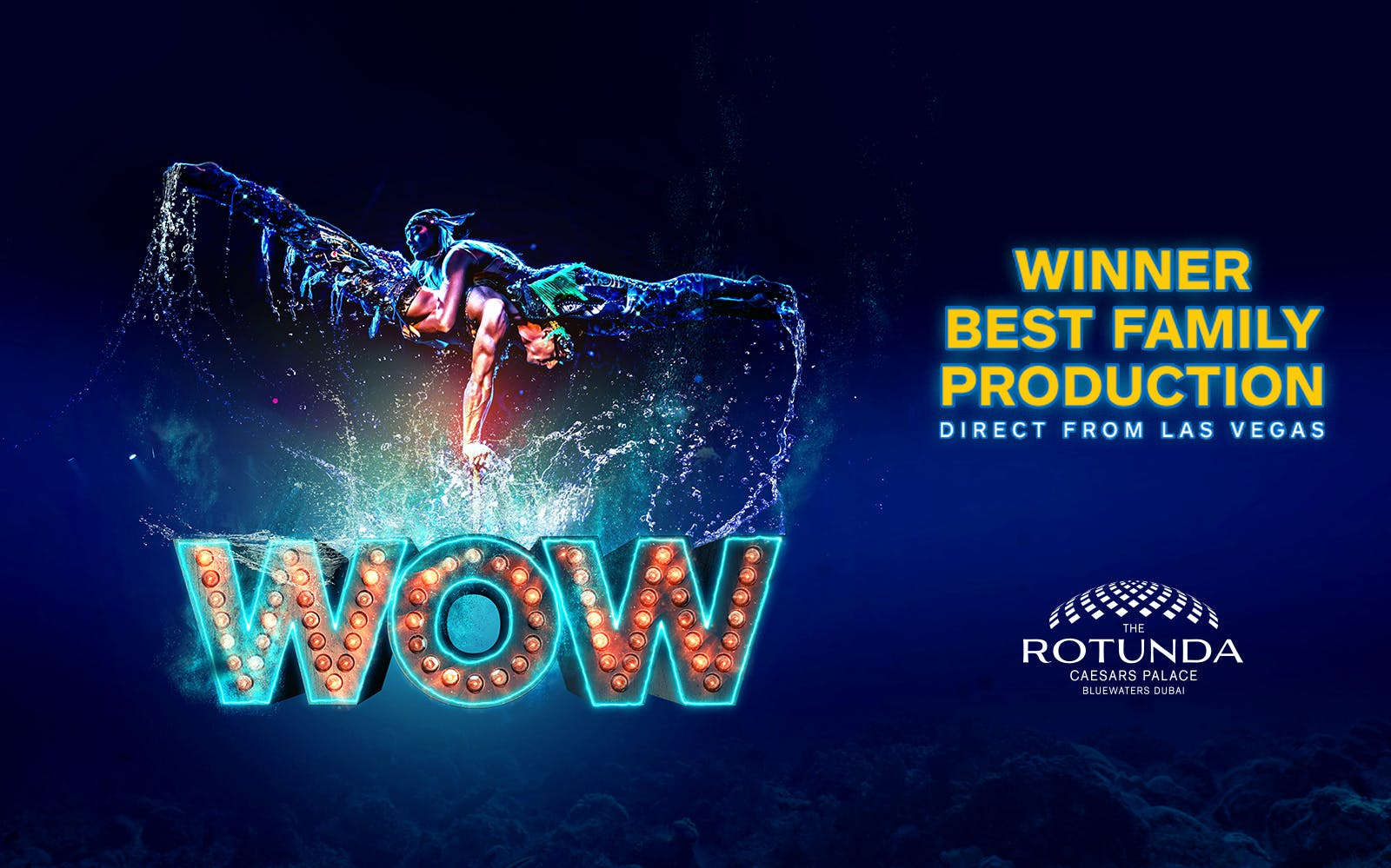 """WOW"" – Direct from Las Vegas! Winner Best Family Production Show"