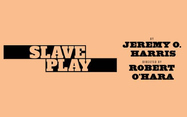 Slave Play Broadway Discount Tickets
