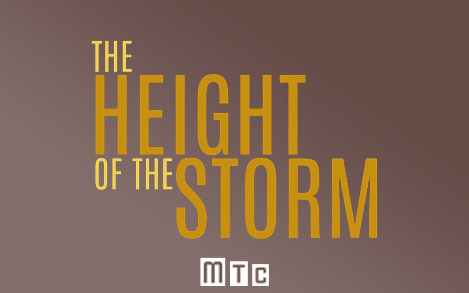 The Height of the Storm on Broadway