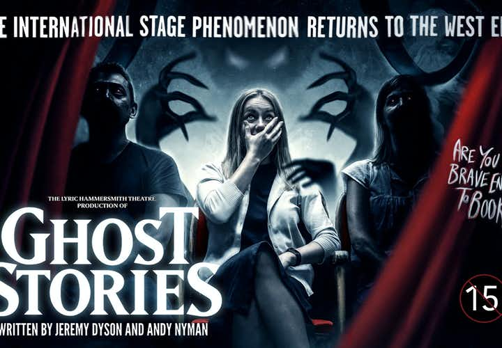 Best West End Shows- Ghost Stories