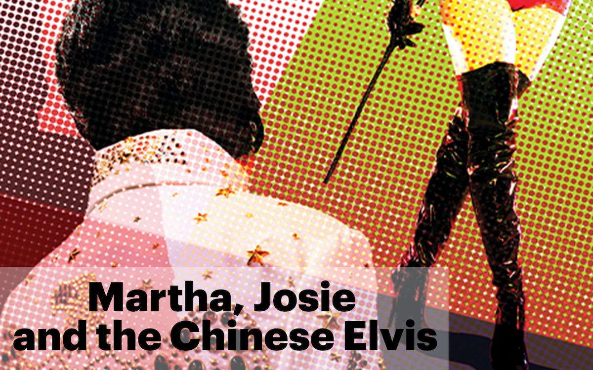 martha, josie and the chinese elvis-1