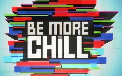 Be More Chill - West End