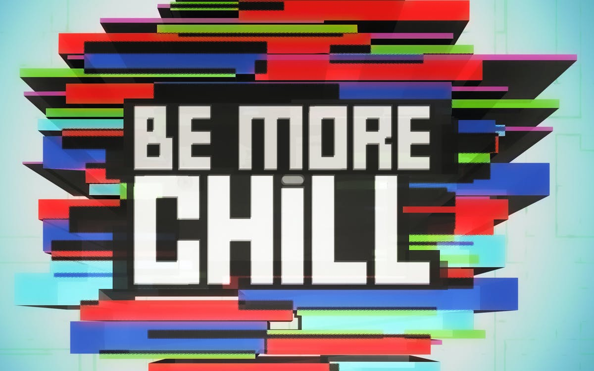 be more chill-1
