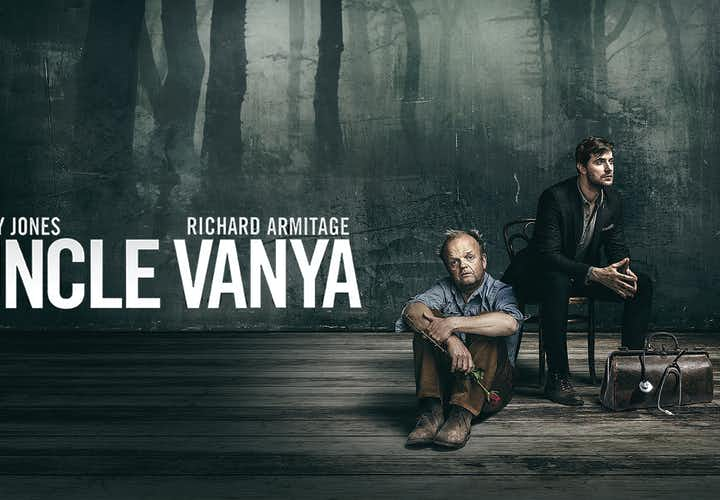 Best West End Shows- Uncle Vanya