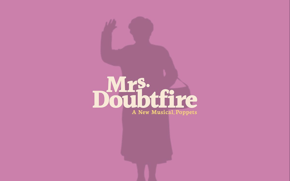Upcoming broadway shows 2020 - Mrs Doubtfire