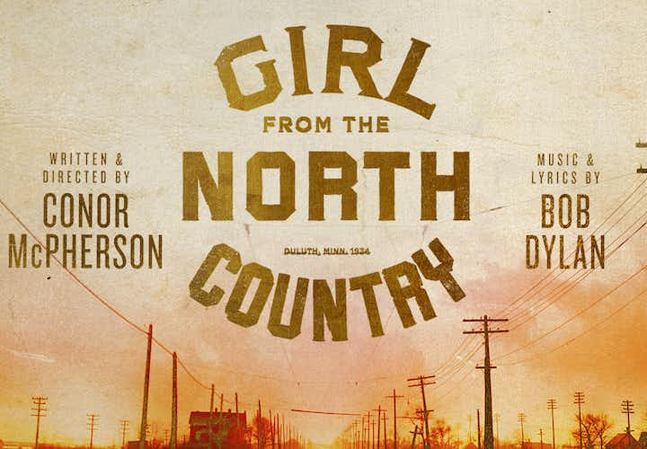 Best Broadway Shows - Girl from the North Country