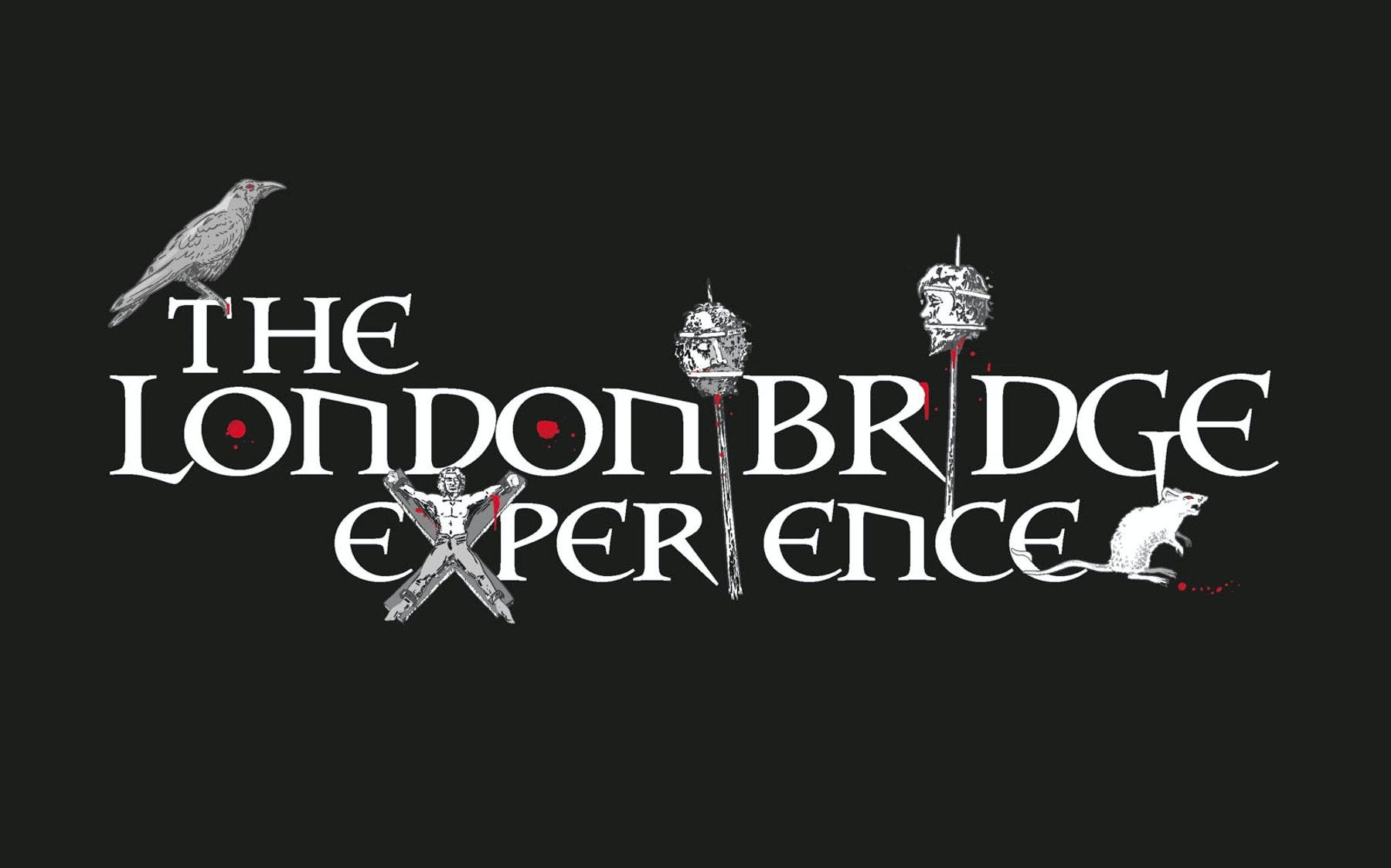 LONDON BRIDGE EXPERIENCE TICKETS